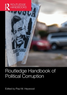 Routledge Handbook of Political Corruption, Paperback / softback Book