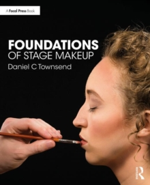 Foundations of Stage Makeup, Paperback / softback Book