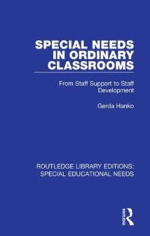 Special Needs in Ordinary Classrooms : From Staff Support to Staff Development, Hardback Book