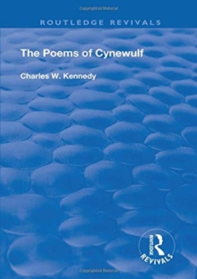 The Poems Of Cynewulf (1910) : Translated Into English Prose, Paperback / softback Book