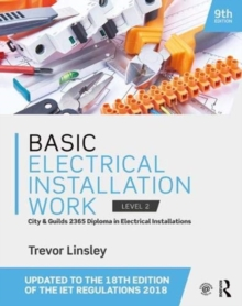 Basic Electrical Installation Work, Paperback / softback Book