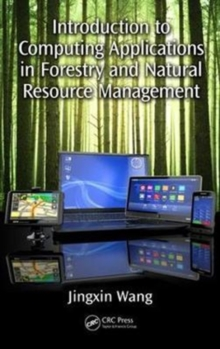 Introduction to Computing Applications in Forestry and Natural Resource Management, Hardback Book
