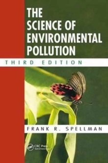 The Science of Environmental Pollution, Third Edition, Hardback Book