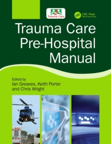 Trauma Care Pre-Hospital Manual, Paperback / softback Book