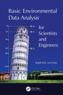 Basic Environmental Data Analysis for Scientists and Engineers, Hardback Book