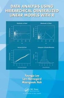 Data Analysis Using Hierarchical Generalized Linear Models with R, Hardback Book