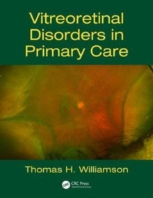 Vitreoretinal Disorders in Primary Care, Paperback Book