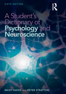 A Student's Dictionary of Psychology and Neuroscience, Paperback Book