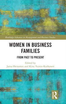 Women in Business Families : From Past to Present, Hardback Book