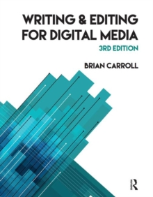 Writing and Editing for Digital Media, Paperback Book