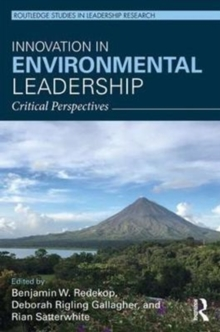 Innovation in Environmental Leadership : Critical Perspectives, Hardback Book