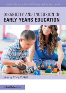 Disability and Inclusion in Early Years Education, Paperback / softback Book