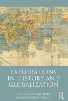 Explorations in History and Globalization, Paperback Book