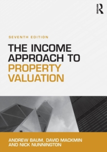 The Income Approach to Property Valuation, Paperback Book