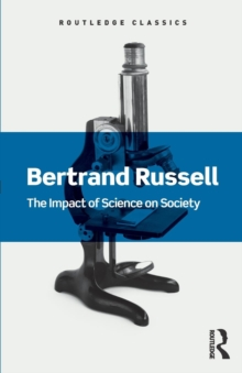 The Impact of Science on Society, Paperback / softback Book