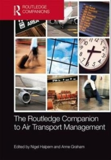 The Routledge Companion to Air Transport Management, Hardback Book