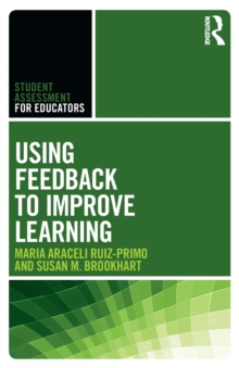 Using Feedback to Improve Learning, Paperback / softback Book