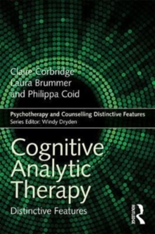 Cognitive Analytic Therapy : Distinctive Features, Paperback Book