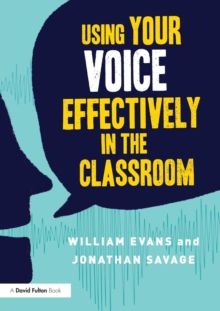 Using Your Voice Effectively in the Classroom, Paperback Book