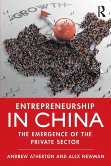 Entrepreneurship in China : The Emergence of the Private Sector, Paperback Book
