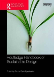 Routledge Handbook of Sustainable Design, Hardback Book