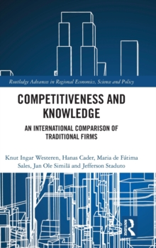 Competitiveness and Knowledge : An International Comparison of Traditional Firms, Hardback Book