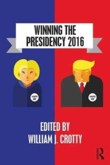 Winning the Presidency 2016, Paperback Book