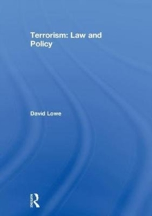 Terrorism: Law and Policy, Hardback Book