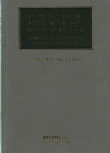 Lex Petrolea and International Investment Law : Law and Practice in the Persian Gulf, Hardback Book