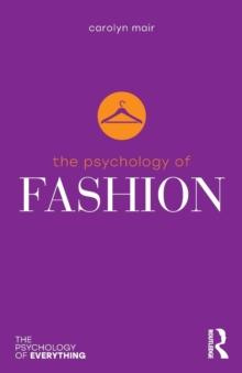The Psychology of Fashion, Paperback Book