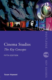 Cinema Studies : The Key Concepts, Paperback Book