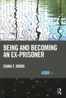 Being and Becoming an Ex-Prisoner, Hardback Book