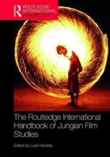 The Routledge International Handbook of Jungian Film Studies, Hardback Book