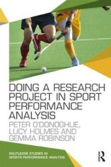 Doing a Research Project in Sport Performance Analysis, Paperback Book