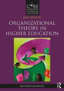 Organizational Theory in Higher Education, Paperback Book