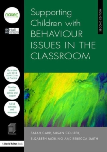 Supporting Children with Behaviour Issues in the Classroom, Paperback / softback Book