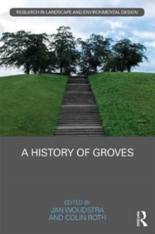 A History of Groves, Hardback Book