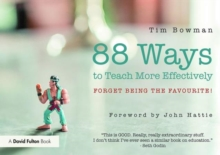 88 Ideas to Teach More Effectively : Forget being the favourite!, Paperback Book