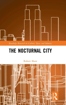 The Nocturnal City, Hardback Book
