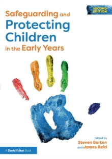 Safeguarding and Protecting Children in the Early Years, Paperback Book