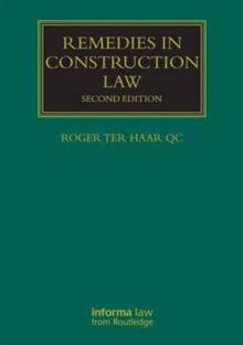 Remedies in Construction Law, Hardback Book