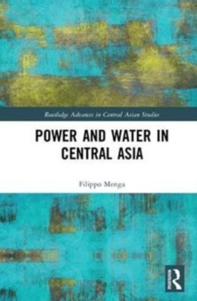 Power and Water in Central Asia, Hardback Book