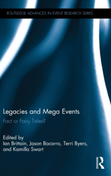 Legacies and Mega Events : Fact or Fairy Tales?, Hardback Book