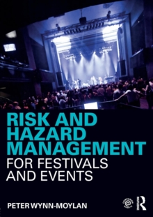 Risk and Hazard Management for Festivals and Events, Paperback Book