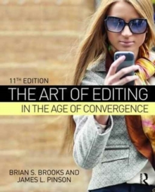 The Art of Editing in the Age of Convergence, Paperback Book