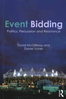 Event Bidding : Politics, Persuasion and Resistance, Paperback Book