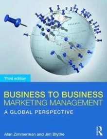 Business to Business Marketing Management : A Global Perspective, Paperback Book