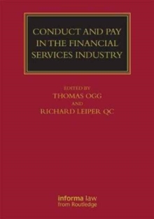 Conduct and Pay in the Financial Services Industry : The Regulation of Individuals, Hardback Book
