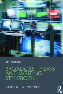 Broadcast News and Writing Stylebook, Paperback Book