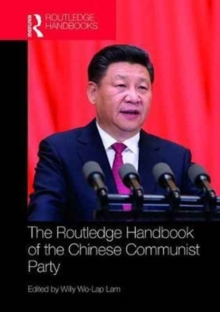 Routledge Handbook of the Chinese Communist Party, Hardback Book